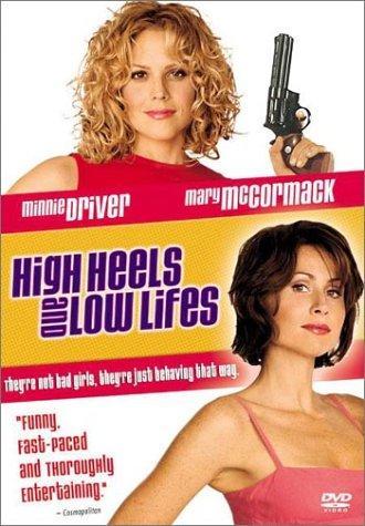 High Heels and Low Lifes kapak