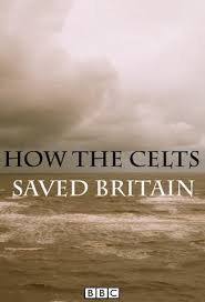 How the Celts Saved Britain kapak