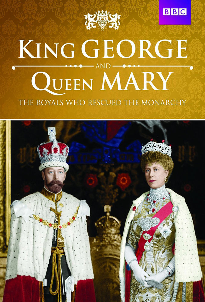 King George and Queen Mary: The Royals Who Rescued the Monarchy kapak