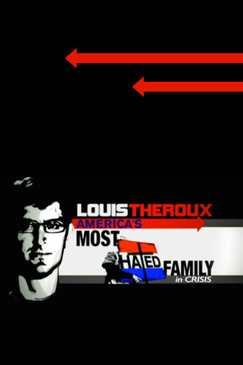 Louis Theroux: The Most Hated Family in America in Crisis kapak