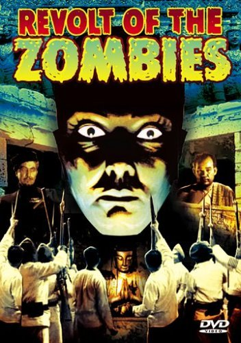 Revolt of the Zombies kapak