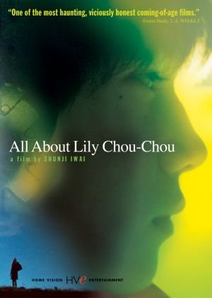 All About Lily Chou-Chou kapak