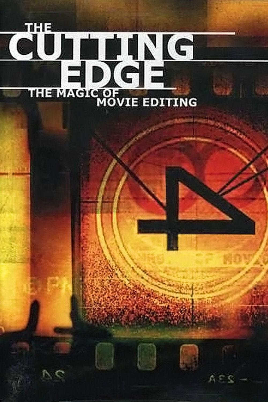 The Cutting Edge: The Magic of Movie Editing kapak