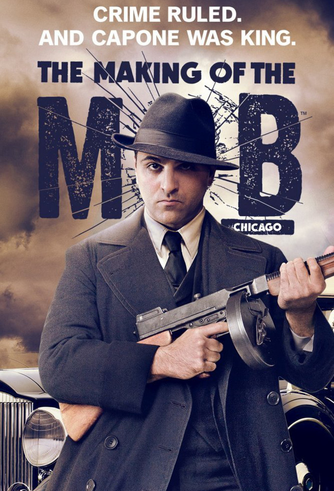 The Making of the Mob: Chicago kapak