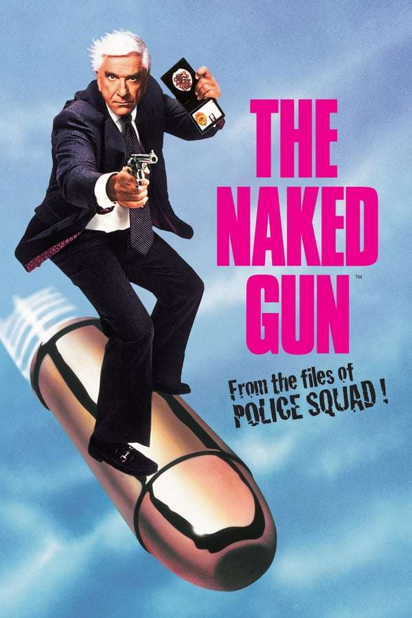 The Naked Gun: From the Files of Police Squad! kapak