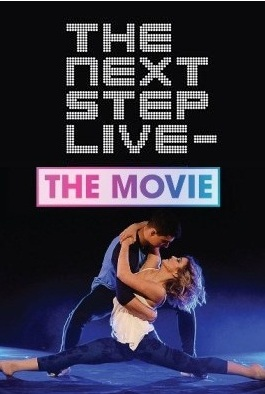 The Next Step Live: The Movie kapak