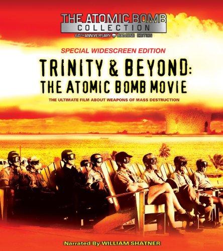Trinity and Beyond: The Atomic Bomb Movie kapak