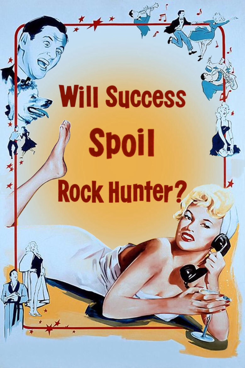 Will Success Spoil Rock Hunter? kapak