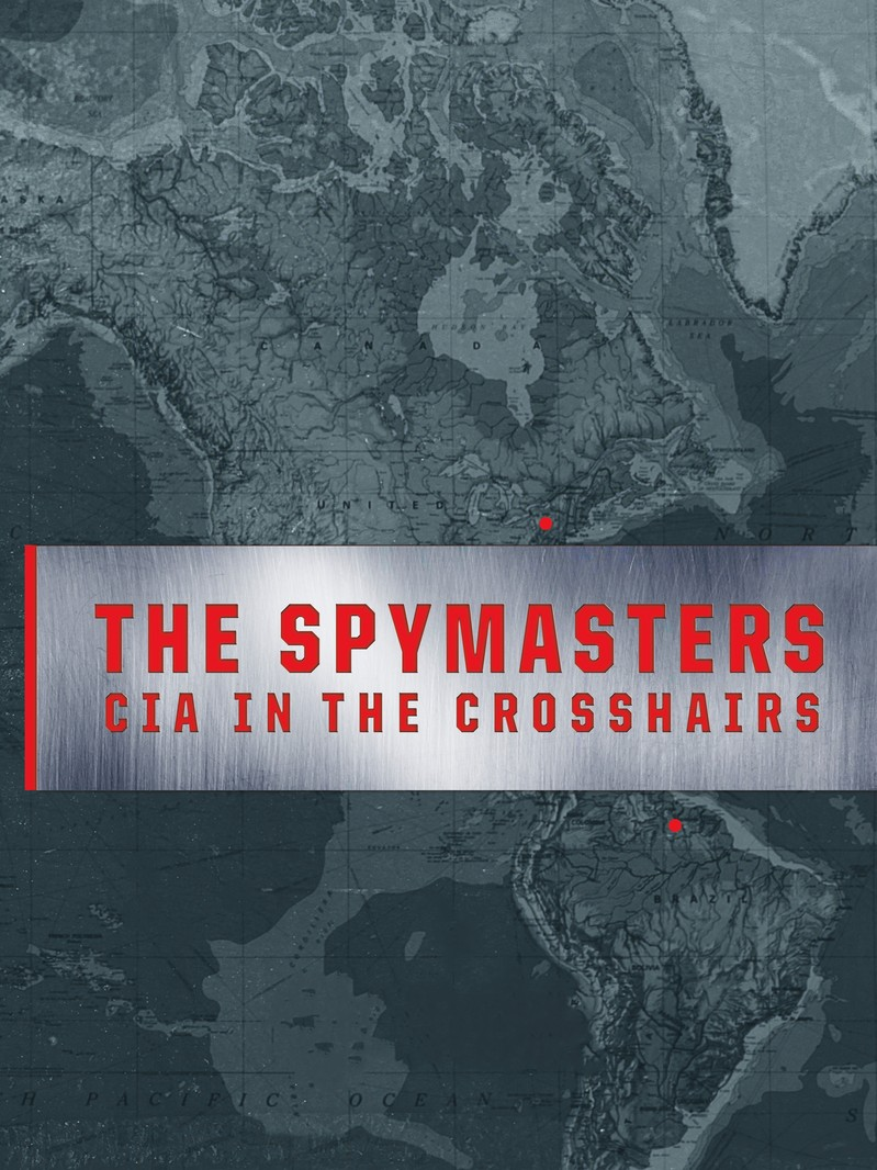 Spymasters: CIA in the Crosshairs kapak
