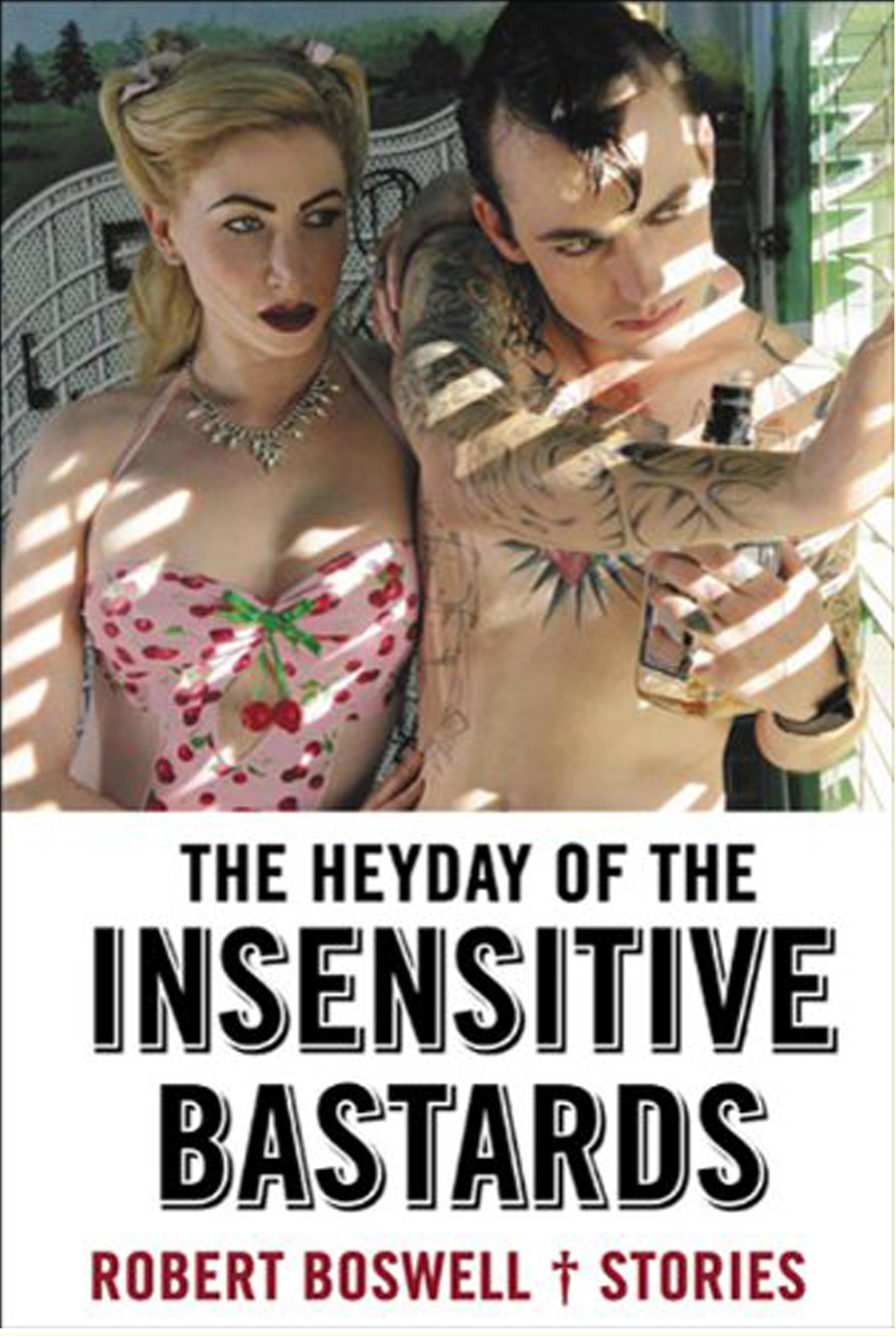 The Heyday of the Insensitive Bastards kapak