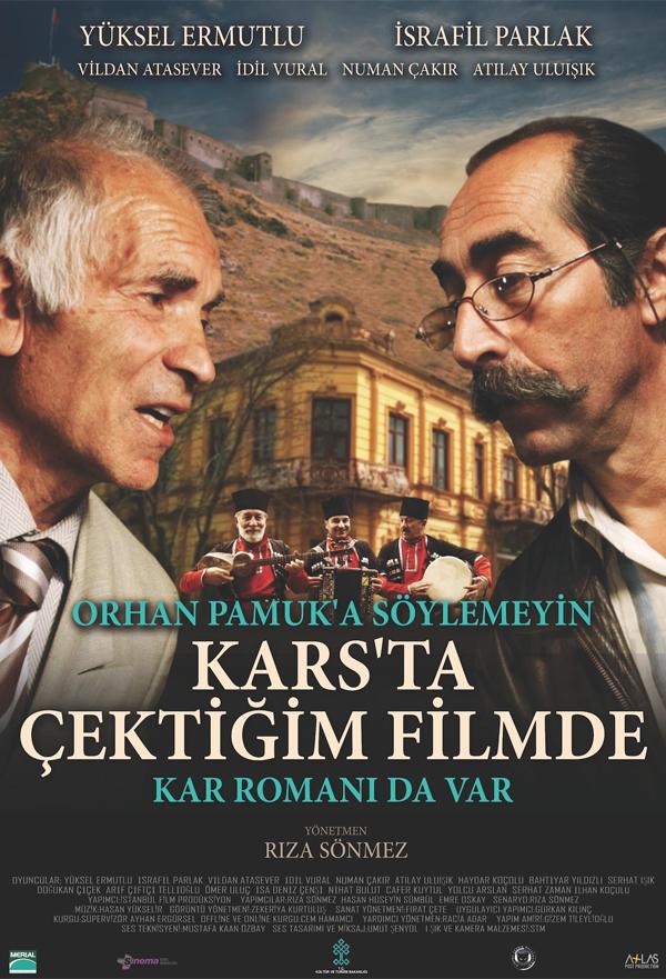 Orhan Pamuk'a Söylemeyin Kars'ta Çektiğim Filmde Kar Romanı da Var kapak