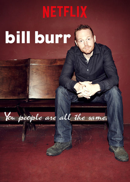 Bill Burr: You People Are All the Same. kapak