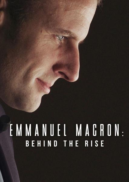 Emmanuel Macron: Behind the Rise kapak