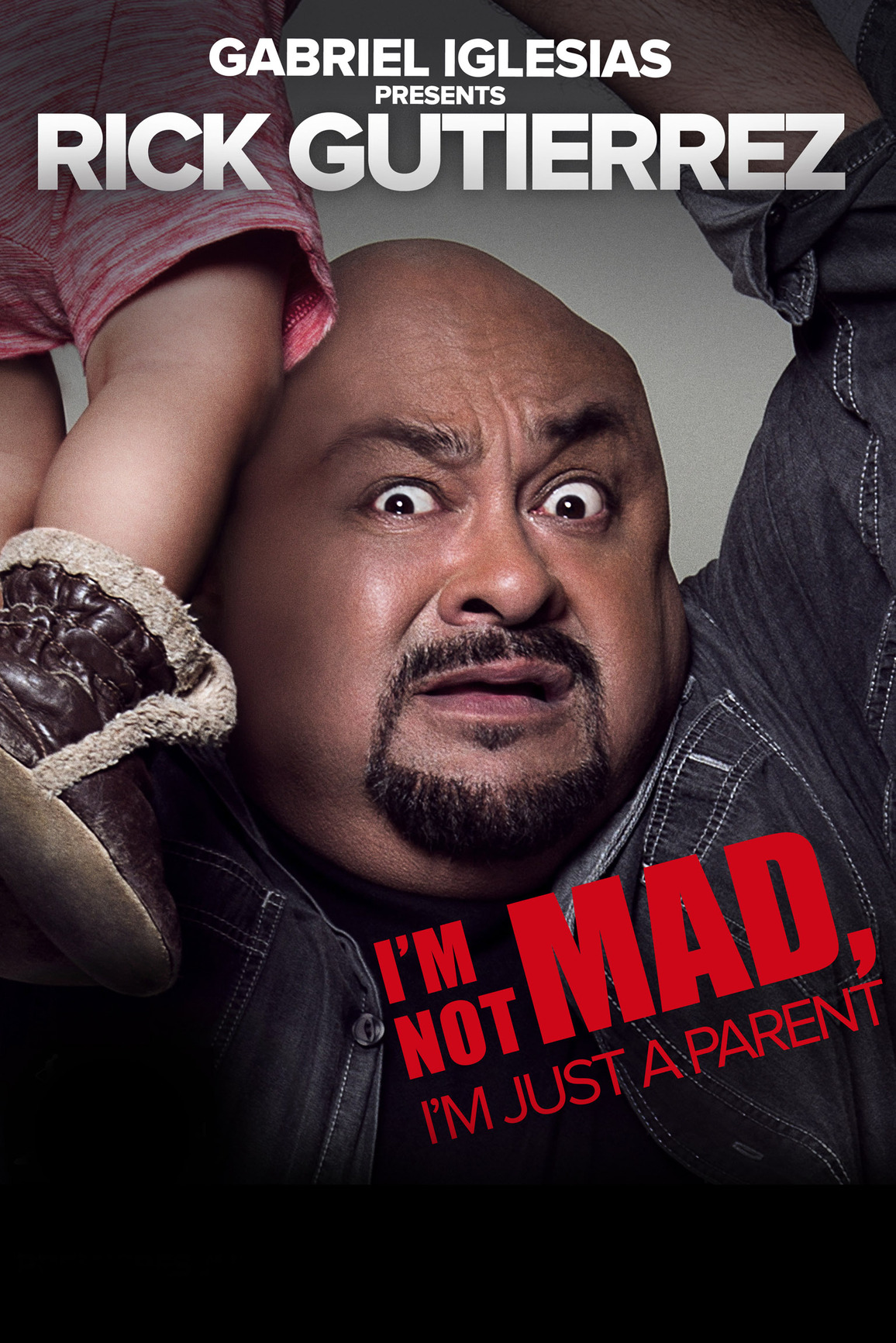 Gabriel Iglesias Presents Rick Gutierrez: I'm Not Mad. I'm Just a Parent. kapak