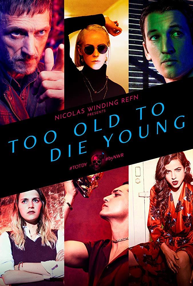 Too Old to Die Young kapak