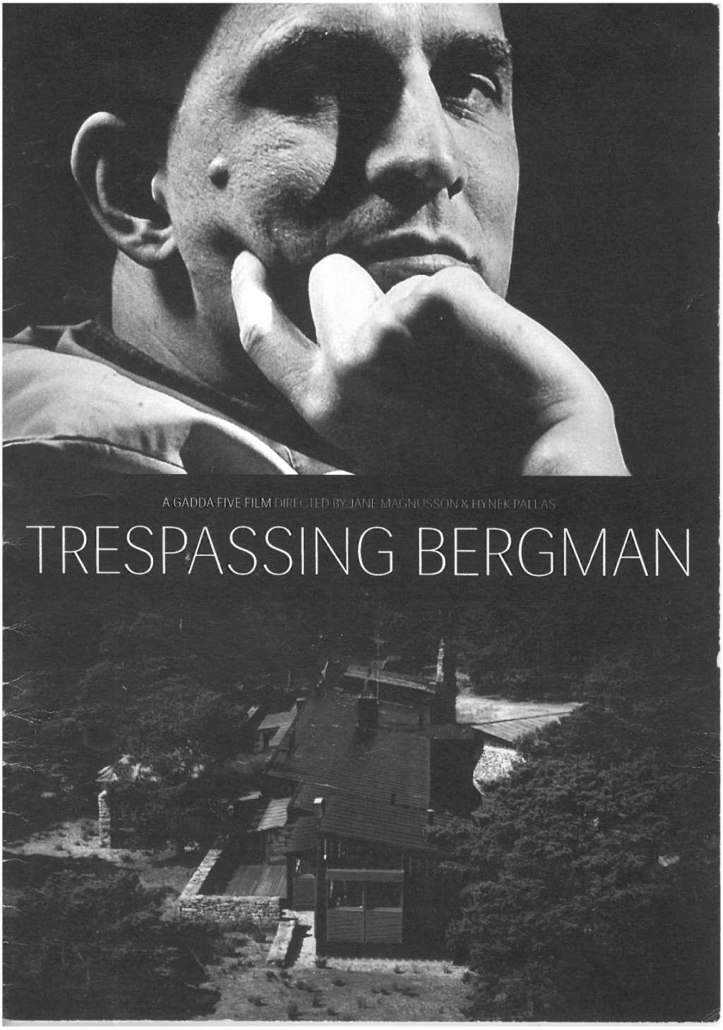 Trespassing Bergman kapak