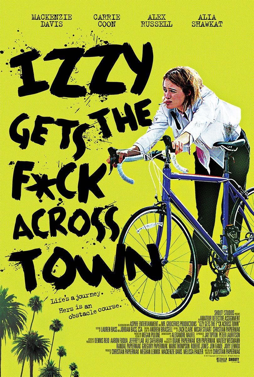 Izzy Gets the F*ck Across Town kapak