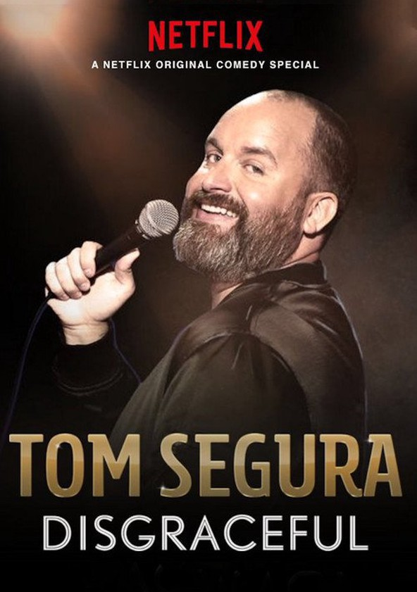 Tom Segura: Disgraceful kapak