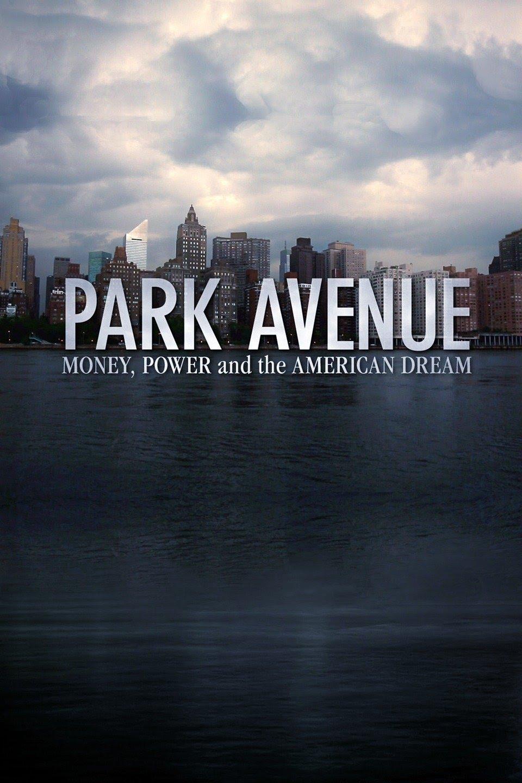 Park Avenue: Money, Power and the American Dream kapak