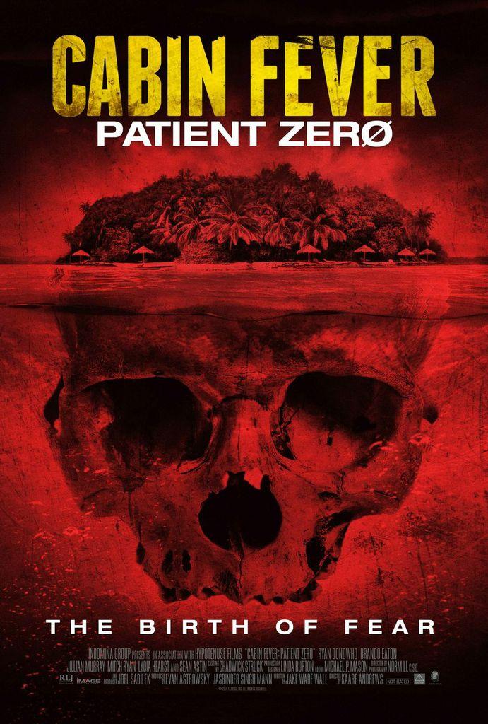 Cabin Fever 3: Patient Zero kapak