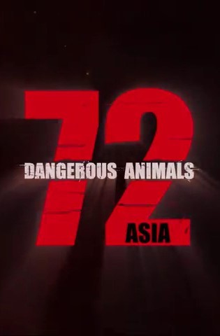 72 Dangerous Animals - Asia kapak