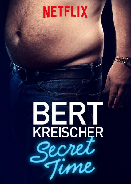 Bert Kreischer: Secret Time kapak
