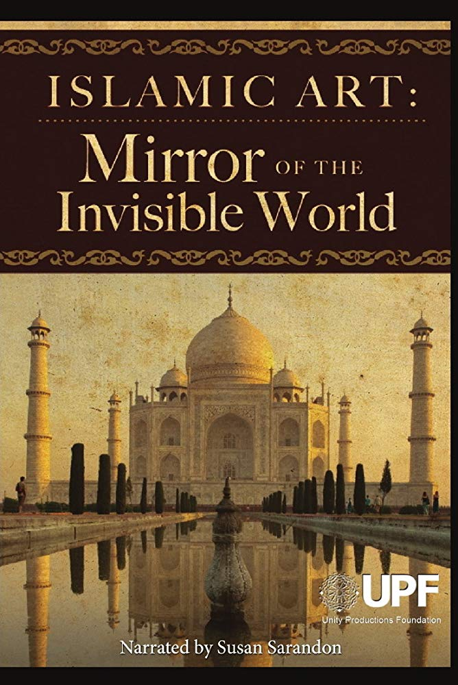 Islamic Art: Mirror of the Invisible World kapak