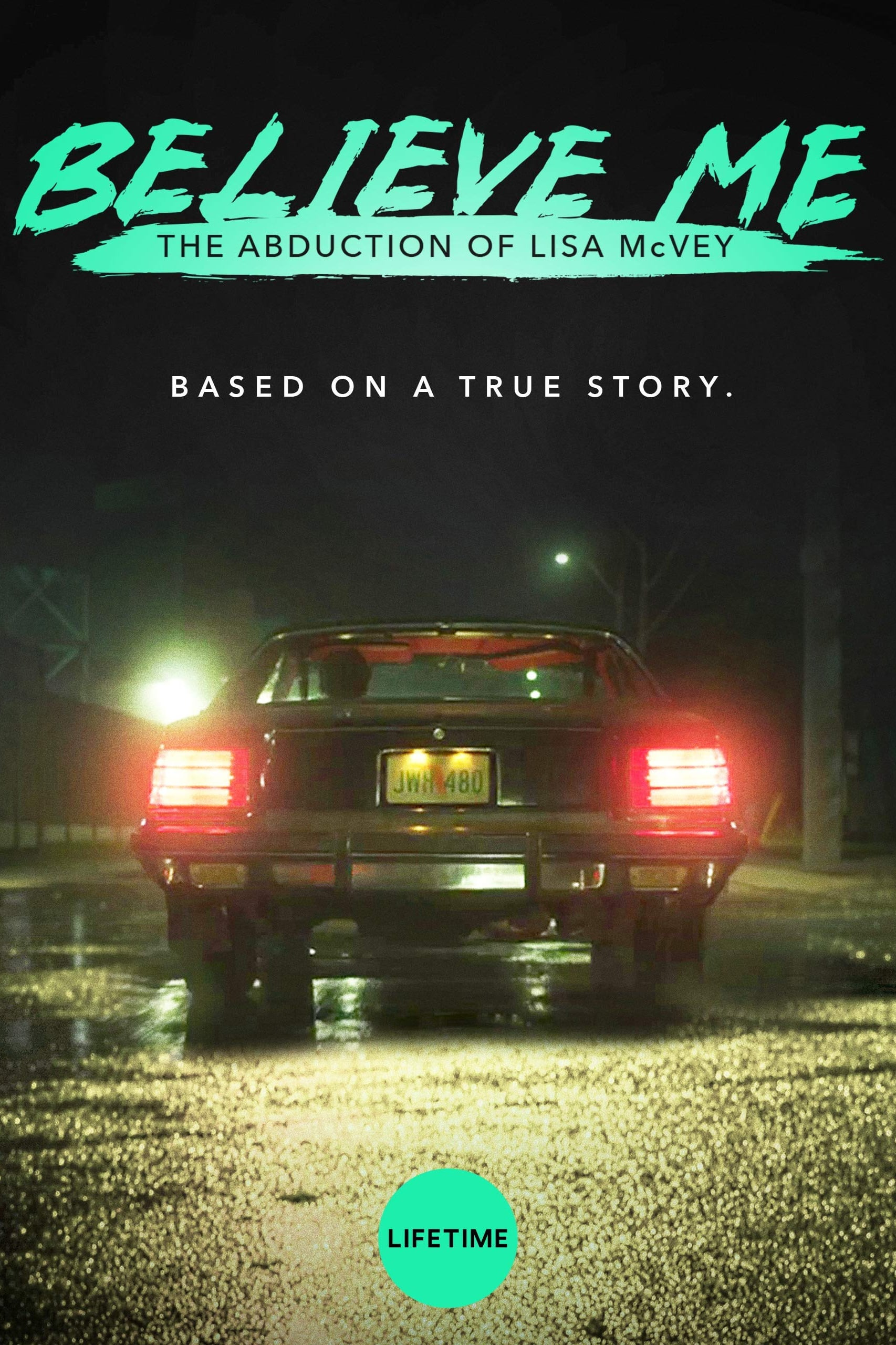 Believe Me: The Abduction of Lisa McVey kapak