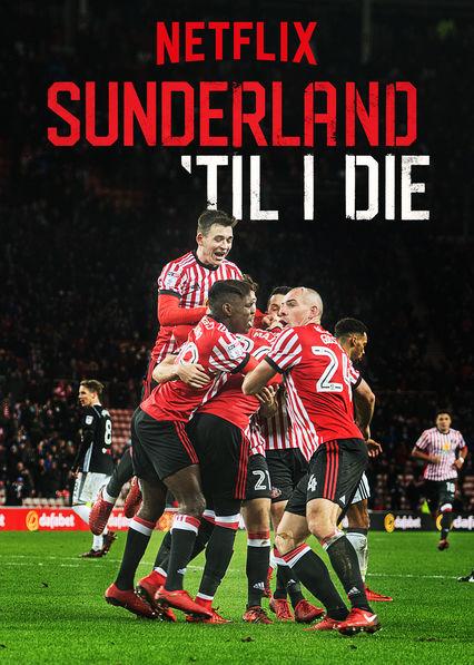 Sunderland 'Til I Die kapak