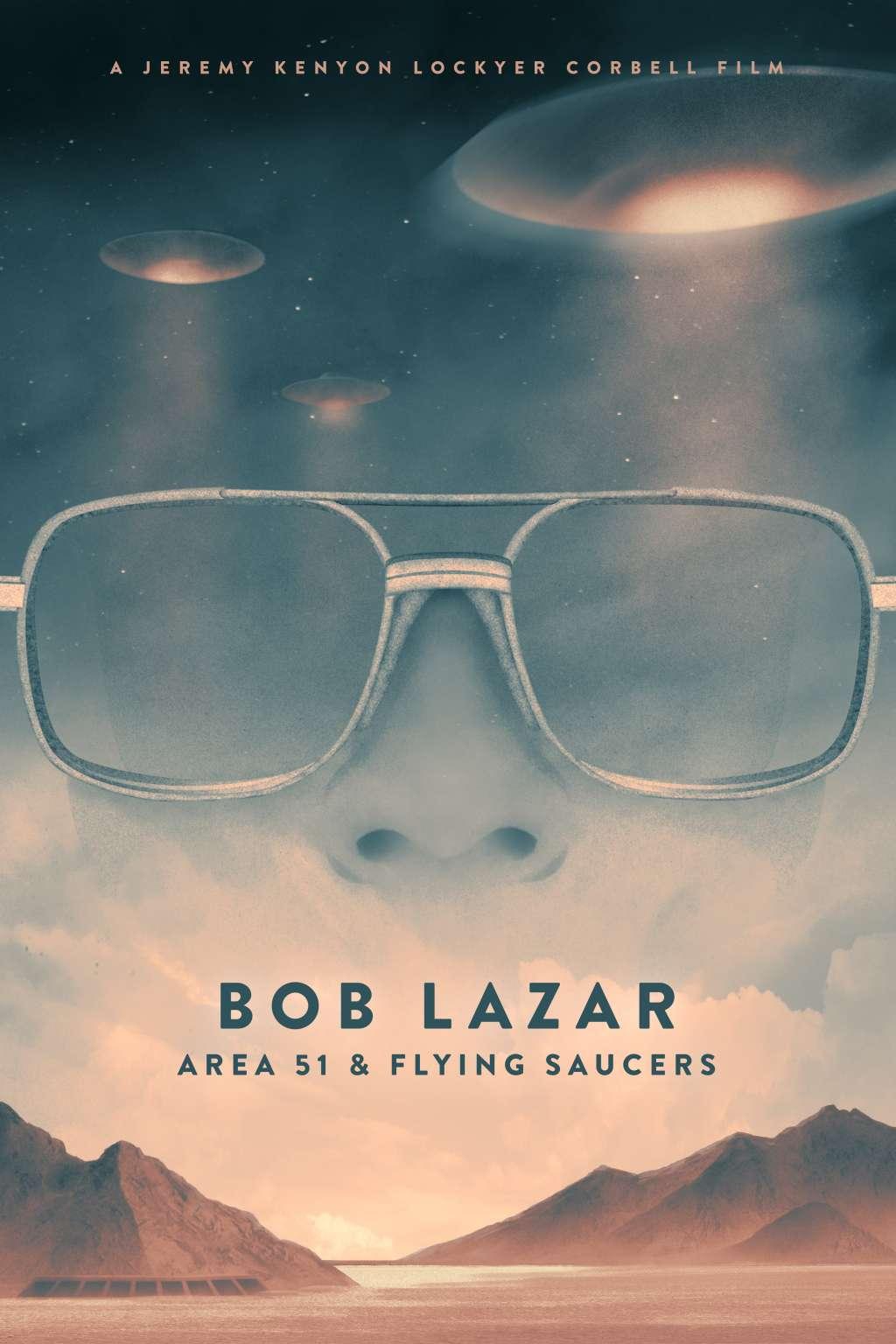 Bob Lazar: Area 51 & Flying Saucers kapak