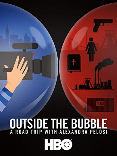Outside the Bubble: On the Road with Alexandra Pelosi kapak