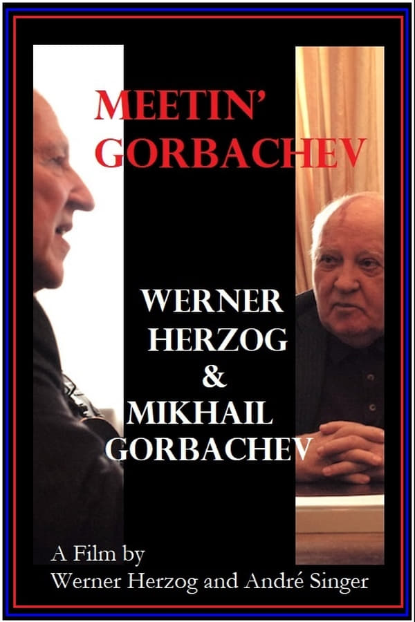 Meeting Gorbachev kapak