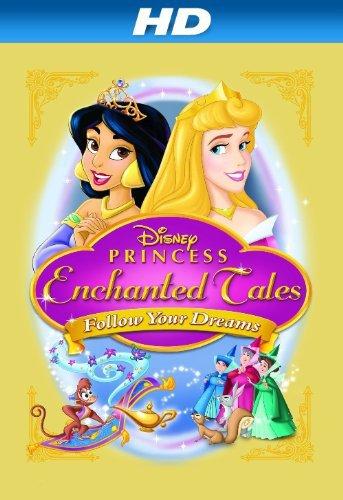 Disney Princess Enchanted Tales: Follow Your Dreams kapak