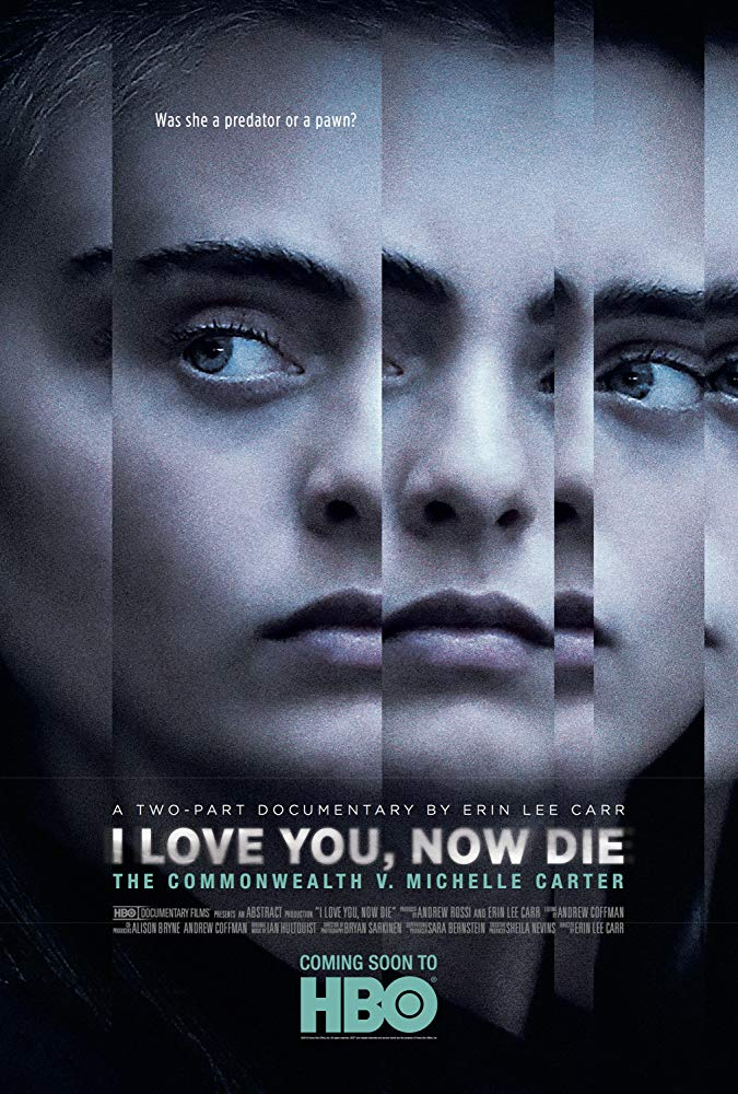I Love You, Now Die: The Commonwealth Vs. Michelle Carter kapak
