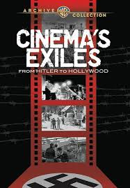 Cinema's Exiles: From Hitler to Hollywood kapak