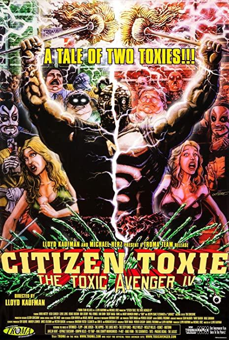 Citizen Toxie: The Toxic Avenger IV kapak