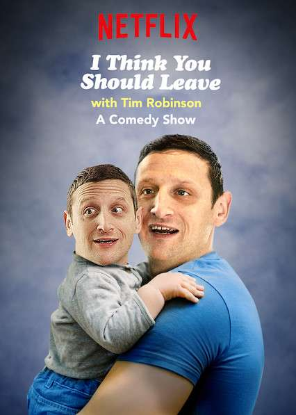 I Think You Should Leave with Tim Robinson kapak