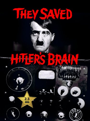 They Saved Hitler's Brain kapak