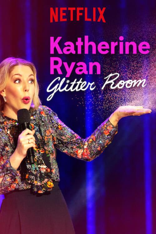 Katherine Ryan: Glitter Room kapak