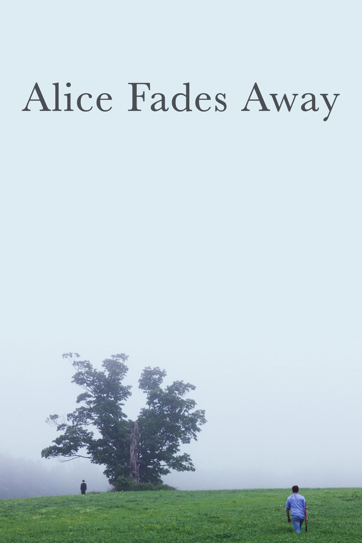 Alice Fades Away kapak