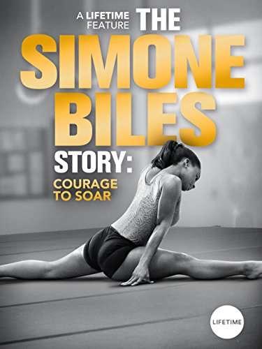 The Simone Biles Story: Courage to Soar kapak
