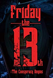 Friday the 13th: The Conspiracy Begins kapak