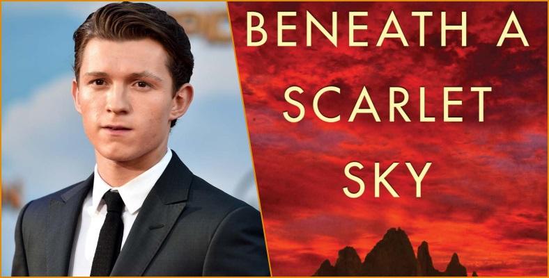 "Pascal Pictures, Tom Holland'lı ""Beneath A Scarlet Sky""ı Duyurdu"