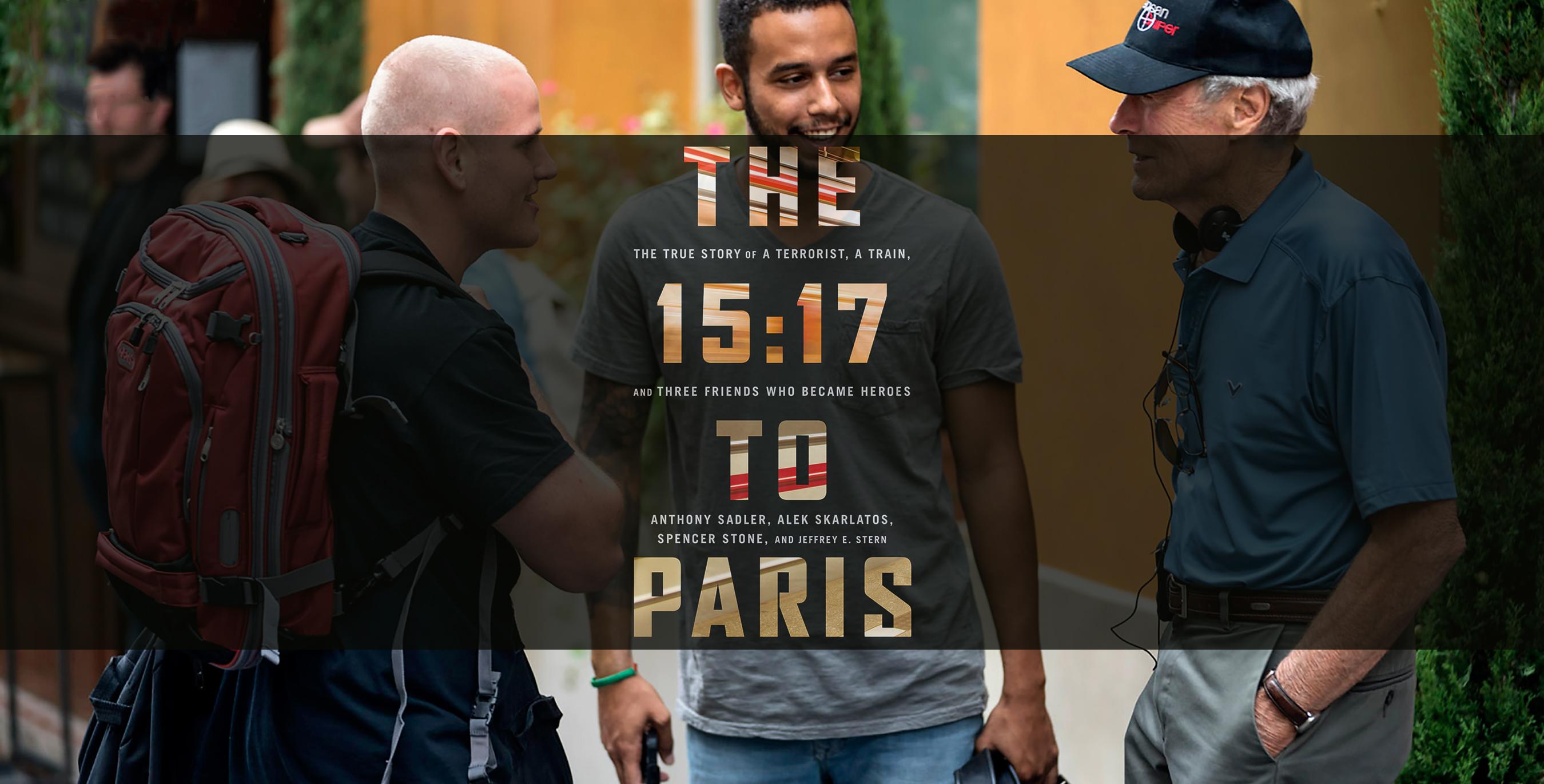 Clint Eastwood'un Yeni Filmi The 15:17 to Paris'ten İlk Fragman Yayımlandı