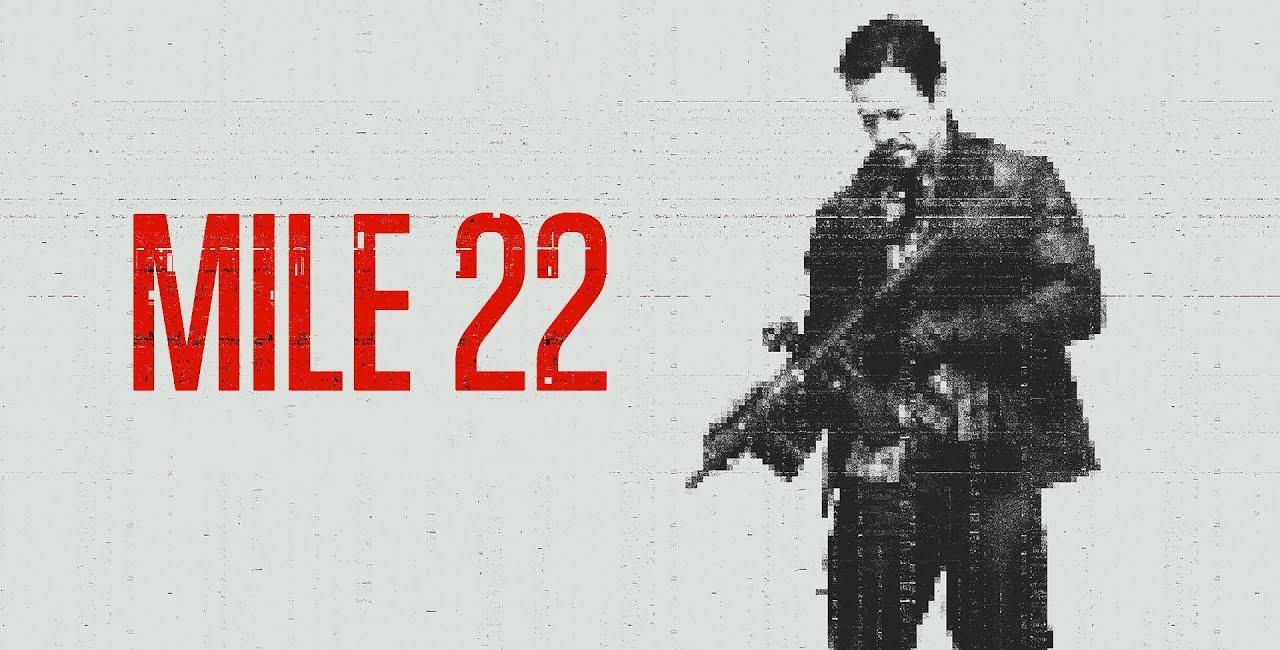 Mark Wahlberg ve Lauren Cohan'ın Başrolde Yer Aldığı Mile 22'den İlk Fragman Yayınlandı