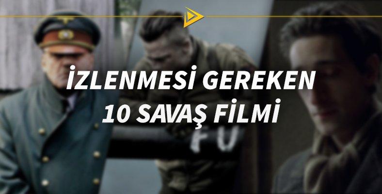 Mutlaka İzlemeniz Gereken 10 Savaş Filmi