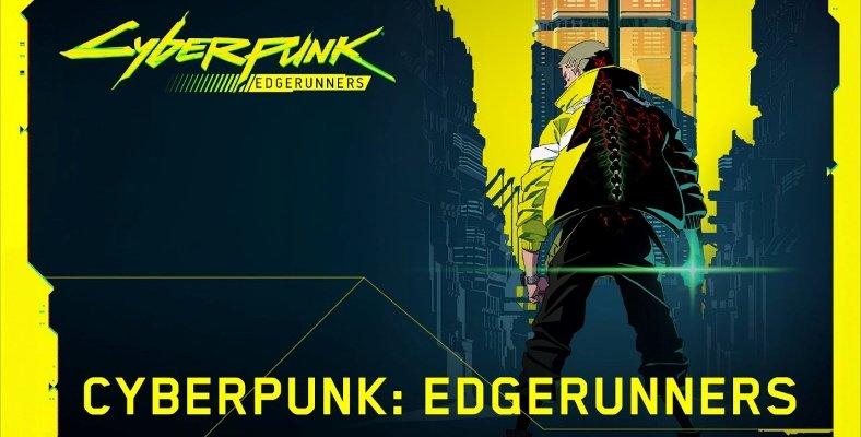 Cyberpunk: Edgerunners Animesi 2022'de Netflix'te Yayımlanacak