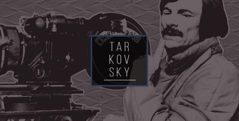 Yönetmen İncelemeleri #1: Tarkovsky Sineması